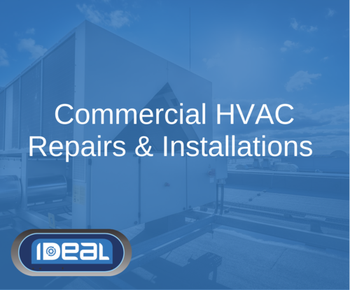 Commercial HVAC Repairs Installations