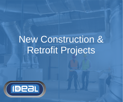New Construction Retrofit Projects